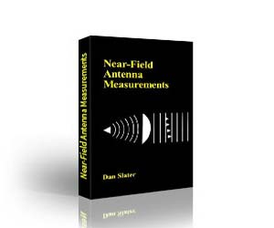 Dan Slater: Near-Field Antenna Measurements